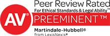 AV Martindale-Hubbell Peer Review Rated For Ethical Standards and Legal Ability